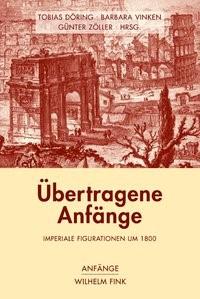 Abbildung von Döring / Vinken / Zöller   Übertragene Anfänge   1. Aufl. 2010   2010