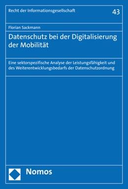 Abbildung von Sackmann | Datenschutz bei der Digitalisierung der Mobilität | 1. Auflage | 2020 | 43 | beck-shop.de