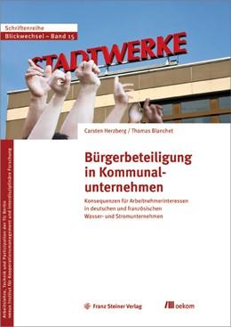 Abbildung von Herzberg / Blanchet | Bürgerbeteiligung in Kommunalunternehmen | 1. Auflage | 2020 | beck-shop.de