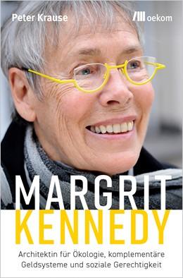 Abbildung von Krause | Margrit Kennedy | 1. Auflage | 2020 | beck-shop.de
