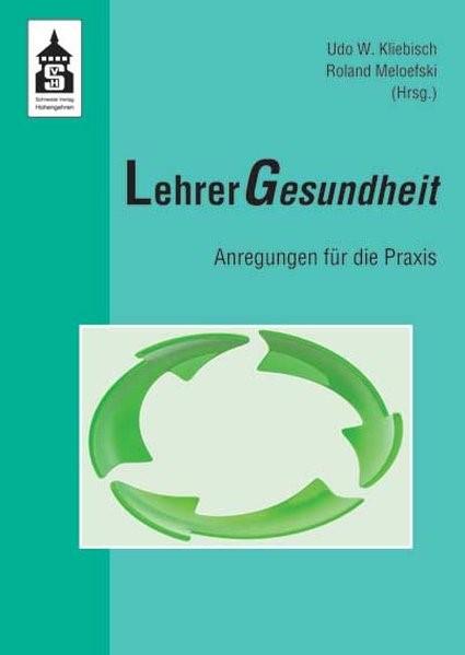 Abbildung von Kliebisch / Meloefski | LehrerGesundheit | 1., Auflage | 2009