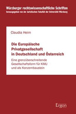 Abbildung von Heim   Die Europäische Privatgesellschaft in Deutschland und Österreich   1. Auflage   2020   beck-shop.de