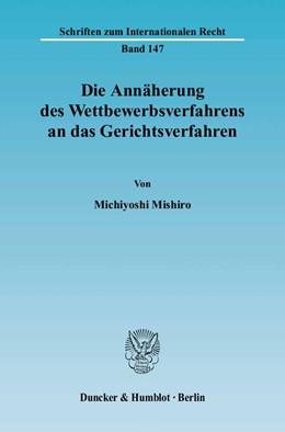 Abbildung von Mishiro   Die Annäherung des Wettbewerbsverfahrens an das Gerichtsverfahren.   2004   Die Unabhängigkeit der Wettbew...   147