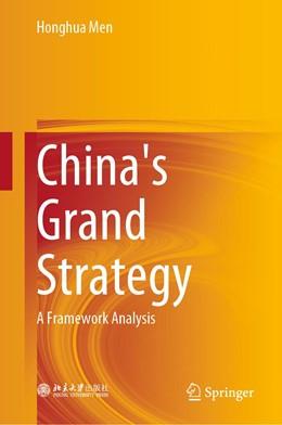 Abbildung von Men | China's Grand Strategy: A Framework Analysis | 2020 | 2020