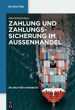 Abbildung von Ehrlich / Haas / Zahn | Zahlung und Zahlungssicherung im Außenhandel | 8., neu bearbeitete Auflage | 2010