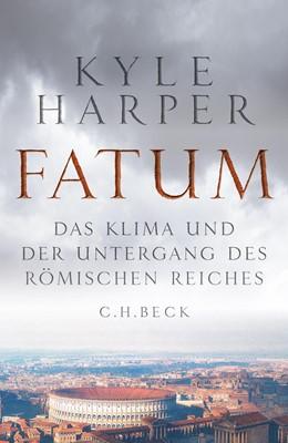 Abbildung von Harper | Fatum | 2020 | Das Klima und der Untergang de...