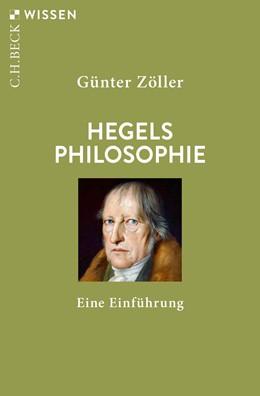 Abbildung von Zöller   Hegels Philosophie   1. Auflage   2020   2912   beck-shop.de