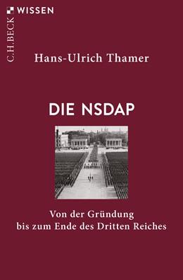 Abbildung von Thamer | Die NSDAP | 1. Auflage | 2020 | 2911 | beck-shop.de