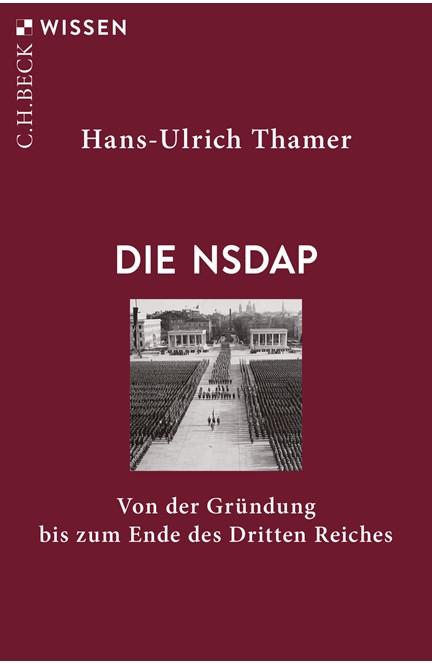 Cover: Hans-Ulrich Thamer, Die NSDAP