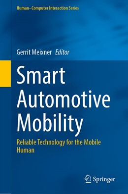 Abbildung von Meixner | Smart Automotive Mobility | 1st ed. 2020 | 2020 | Reliable Technology for the Mo...