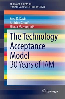 Abbildung von Davis / Granic   The Technology Acceptance Model   1. Auflage   2021   beck-shop.de