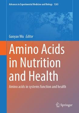 Abbildung von Wu | Amino Acids in Nutrition and Health | 1st ed. 2020 | 2020 | Amino acids in systems functio... | 1265