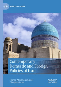 Abbildung von Abdolmohammadi / Cama | Contemporary Domestic and Foreign Policies of Iran | 1st ed. 2020 | 2020
