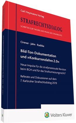 Abbildung von Cirener / Jahn | Bild-Ton-Dokumentation und »Konkurrenzlehre 2.0« | 1. Auflage | 2020 | beck-shop.de