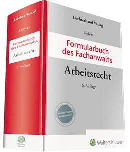 Abbildung von Liebers | Formularbuch des Fachanwalts Arbeitsrecht | 6. Auflage | 2020 | beck-shop.de