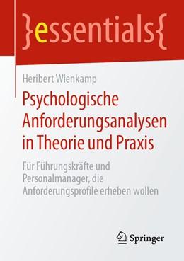 Abbildung von Wienkamp | Psychologische Anforderungsanalysen in Theorie und Praxis | 2020 | Für Führungskräfte und Persona...