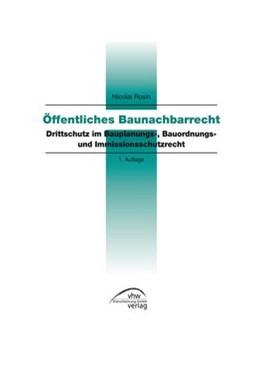 Abbildung von Rosin   Öffentliches Baunachbarrecht   1. Auflage   2016   beck-shop.de