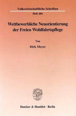 Abbildung von Meyer | Wettbewerbliche Neuorientierung der Freien Wohlfahrtspflege. | 1998 | 486