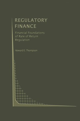 Abbildung von Thompson | Regulatory Finance | 1991 | Financial Foundations of Rate ... | 9