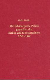Abbildung von Tischler | Die habsburgische Politik gegenüber den Serben und Montenegrinern 1791-1822 | 2001