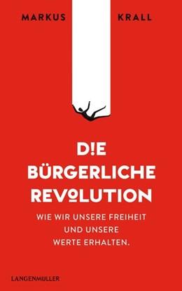 Abbildung von Krall   Die Bürgerliche Revolution   1. Auflage   2020   beck-shop.de