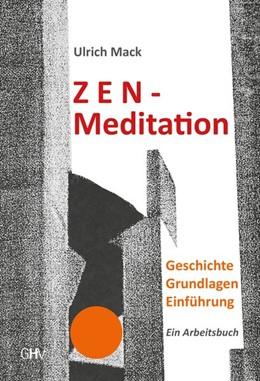 Abbildung von Mack | Zen-Meditation | 1. Auflage | 2020 | beck-shop.de