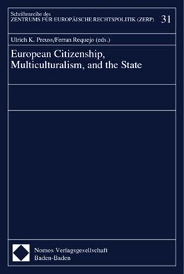 Abbildung von Preuss / Requejo | European Citizenship, Multiculturalism, and the State | 1998