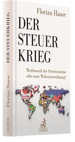 Abbildung von Haase   Der Steuerkrieg   1. Auflage   2020   beck-shop.de