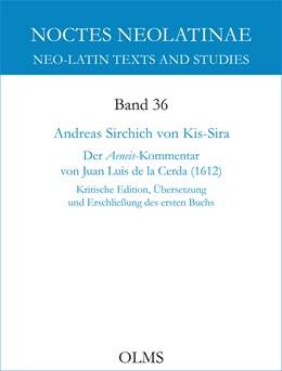 Abbildung von Sirchich Von Kis-Sira | Der Aeneis-Kommentar von Juan Luis de la Cerda (1612) | 1. Auflage | 2020 | 36.1 | beck-shop.de