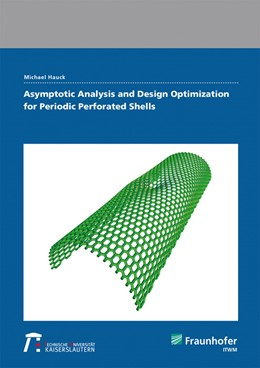 Abbildung von Hauck | Asymptotic Analysis and Design Optimization for Periodic Perforated Shells. | 1. Auflage | 2020 | beck-shop.de