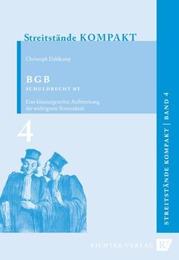 Abbildung von Dahlkamp | Streitstände Kompakt / Streitstände Kompakt - Band 4 - BGB Schuldrecht BT | 2. Auflage | 2016 | beck-shop.de