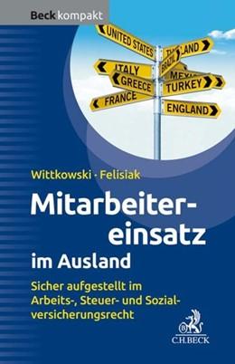 Abbildung von Wittkowski / Felisiak | Mitarbeitereinsatz im Ausland | 1. Auflage | 2020 | beck-shop.de