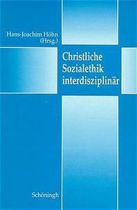 Abbildung von Höhn | Christliche Sozialethik interdisziplinär | 1997