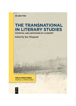 Abbildung von Wiegandt | The Transnational in Literary Studies | 2020 | Potential and Limitations of a...