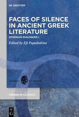 Abbildung von Papadodima | Faces of Silence in Ancient Greek Literature | 1. Auflage | 2020 | beck-shop.de