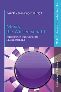 Abbildung von Jacobshagen | Musik, die Wissen schafft | 1. Auflage | 2020 | beck-shop.de