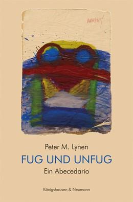 Abbildung von Lynen | Fug und Unfug | 1. Auflage | 2020 | beck-shop.de
