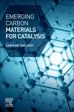 Abbildung von Sadjadi   Emerging Carbon Materials for Catalysis   1. Auflage   2020   beck-shop.de