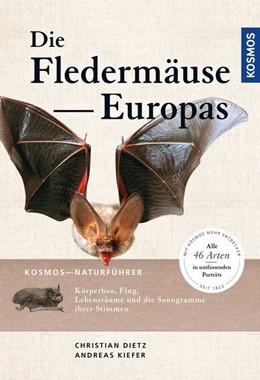 Abbildung von Dietz / Kiefer | Naturführer Fledermäuse Europas | 1. Auflage | 2020 | beck-shop.de