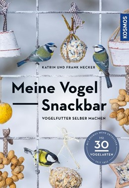 Abbildung von Hecker   Meine Vogel-Snackbar   1. Auflage   2020   beck-shop.de