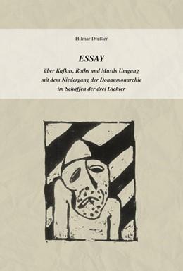 Abbildung von Dreßler | ESSAY | 2020 | über Kafkas, Roths und Musils ...