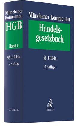 Abbildung von Münchener Kommentar zum Handelsgesetzbuch: HGB, Band 1: Erstes Buch. Handelsstand §§ 1-104a | 5. Auflage | 2021 | beck-shop.de