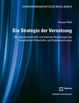 Abbildung von Walli | Die Strategie der Vernetzung | 2020 | Die interinstitutionellen und ... | 6