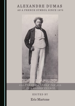 Abbildung von Martone | Alexandre Dumas as a French Symbol since 1870 | 2020 | All for One and One for All in...