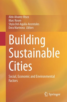 Abbildung von Alvarez-Risco / Rosen / Del-Aguila-Arcentales / Marinova | Building Sustainable Cities | 1st ed. 2020 | 2020 | Social, Economic and Environme...