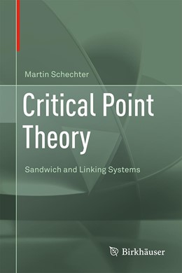 Abbildung von Schechter | Critical Point Theory | 1st ed. 2020 | 2020 | Sandwich and Linking Systems