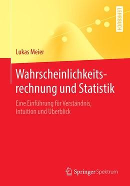 Abbildung von Meier | Wahrscheinlichkeitsrechnung und Statistik | 2020 | Eine Einführung für Verständni...