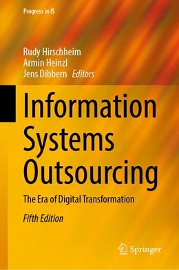 Abbildung von Hirschheim / Heinzl / Dibbern | Information Systems Outsourcing | 2020 | The Era of Digital Transformat...