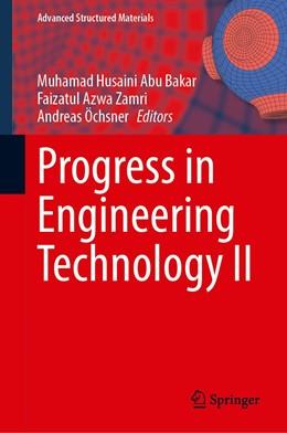 Abbildung von Abu Bakar / Azwa Zamri / Öchsner   Progress in Engineering Technology II   1st ed. 2020   2020   131