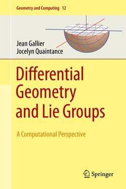 Abbildung von Gallier / Quaintance | Differential Geometry and Lie Groups | 1st ed. 2020 | 2020 | A Computational Perspective | 12